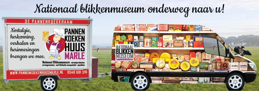 Nationaal Blikkenmuseum onderweg naar u